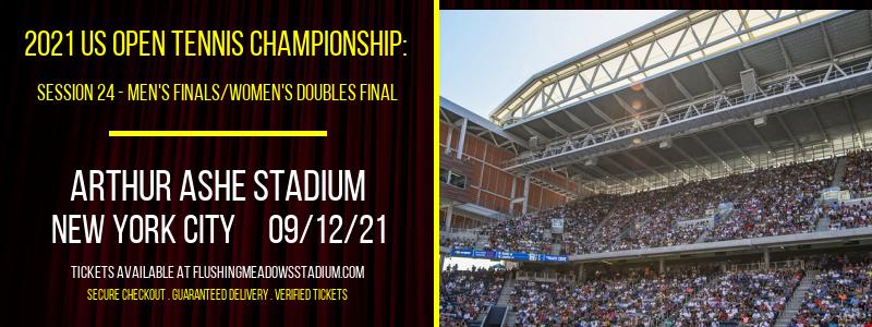 2021 US Open Tennis Championship: Session 24 - Men's Finals/Women's Doubles Final at Arthur Ashe Stadium