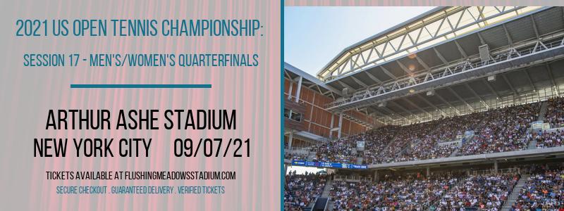 2021 US Open Tennis Championship: Session 17 - Men's/Women's Quarterfinals at Arthur Ashe Stadium