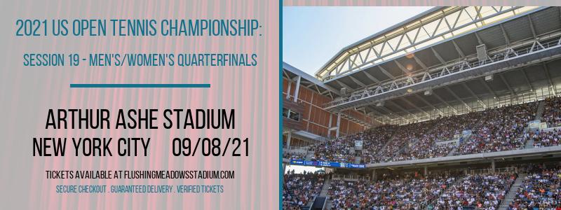 2021 US Open Tennis Championship: Session 19 - Men's/Women's Quarterfinals at Arthur Ashe Stadium
