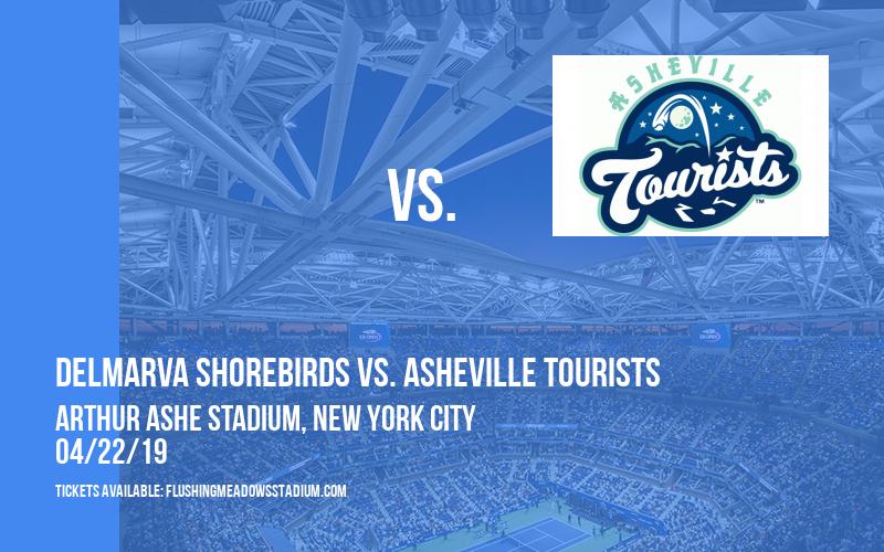 Delmarva Shorebirds vs. Asheville Tourists at Arthur Ashe Stadium
