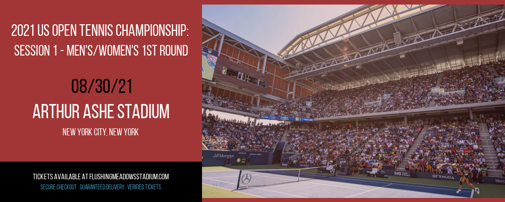 2021 US Open Tennis Championship: Session 1 - Men's/Women's 1st Round at Arthur Ashe Stadium